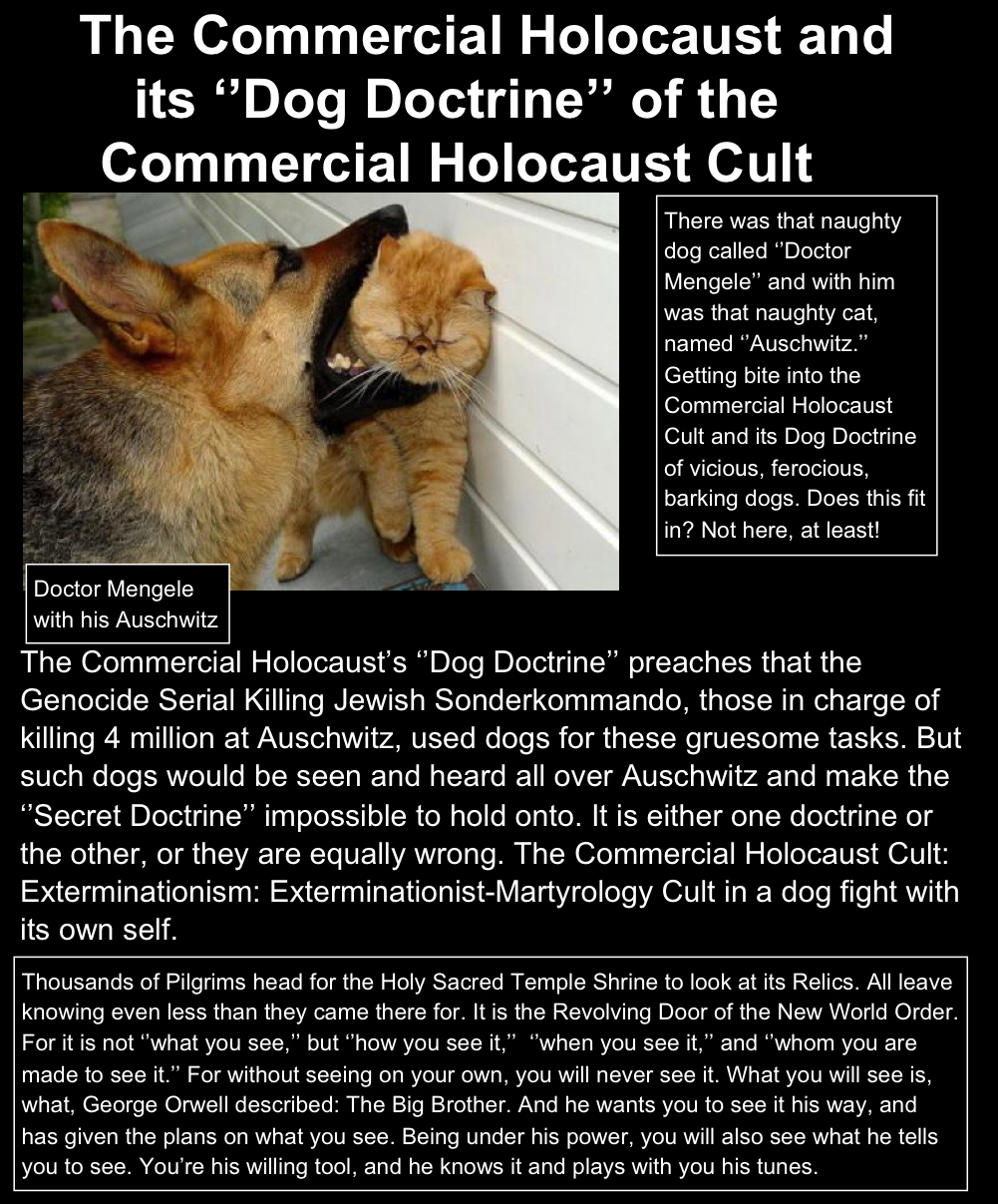 The Auschwitz 'Dog Doctrine', how reliable is it, or is it a