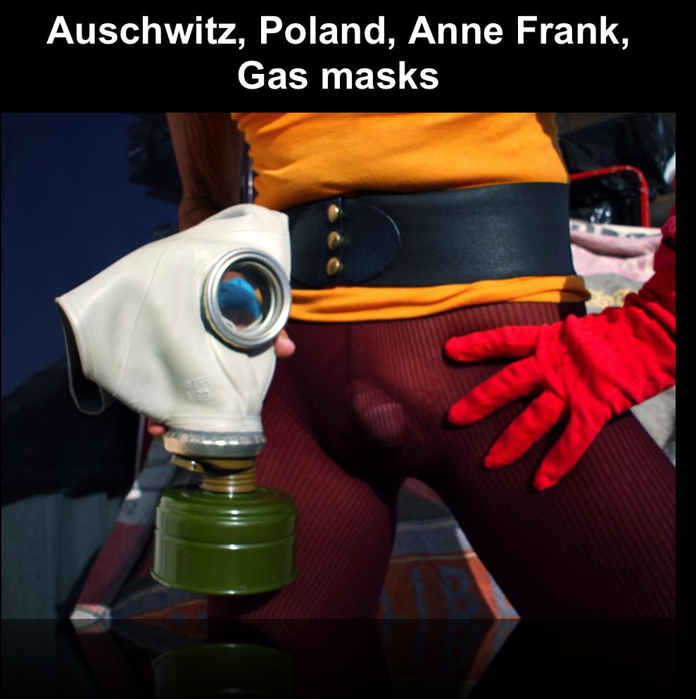 """1198_Auschwitz, Poland, Anne Frank, Gas Masks""""_2"""